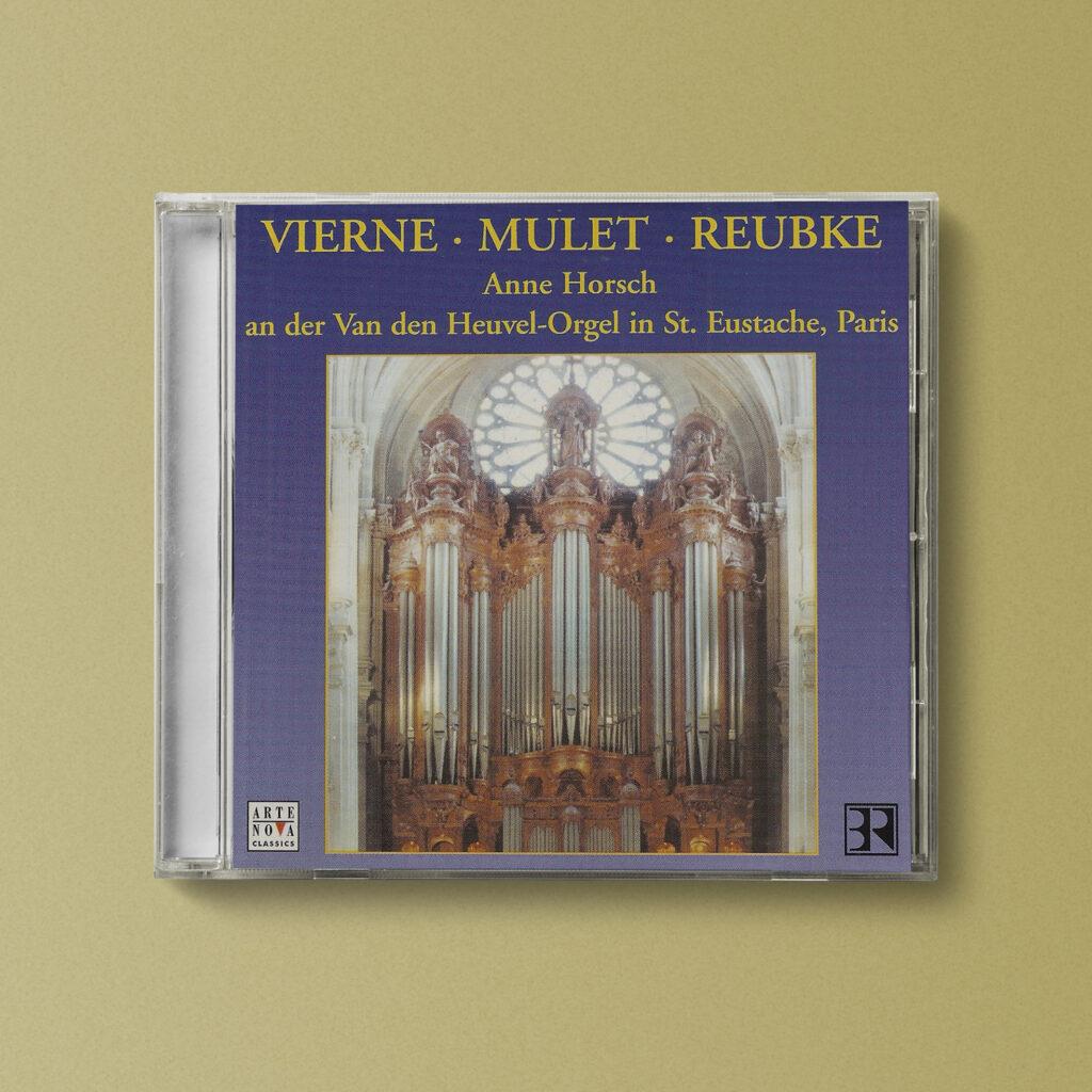 Anne Horsch, Organistin, CD Cover, Vierne, Mulet, Reubke